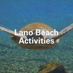 Lano Beach Activities